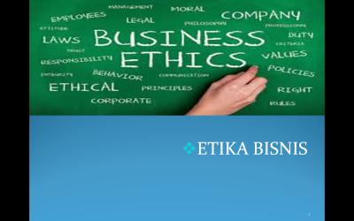 Materi Perkuliahan Etika Bisnis-RIFKI SUWAJI, SMn., MM