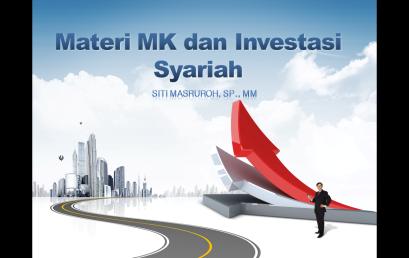 Materi Perkuliahan MK dan Investasi Syariah – SITI MASRUROH, SP., MM